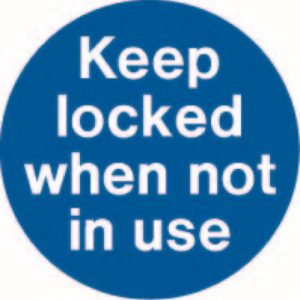 Keep Locked When Not in Use