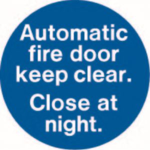 Automatic Fire Door Keep Clear. Close at Night