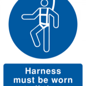 Harness Must Be Worn at all Times