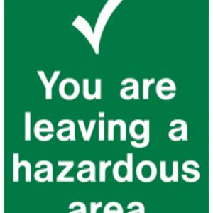 You are Leaving a Hazardous Area